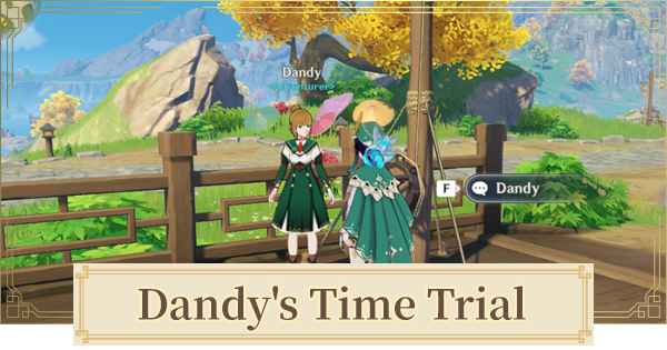 Dandy's Time Trial Guide - Location, Duration & Rewards | Genshin Impact - GameWith