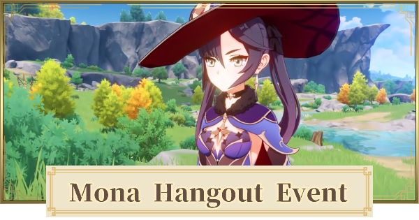 Hangout Event For Mona - Release Date & Endings | Genshin Impact - GameWith