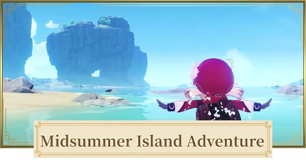 Midsummer Island Adventure - Summer Archipelago & All Treasure Chest | Genshin Impact - GameWith