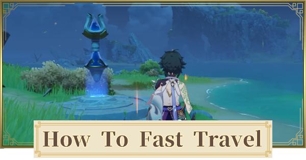 Genshin Impact   How To Fast Travel - Unlock Waypoints   Genshin Impact - GameWith