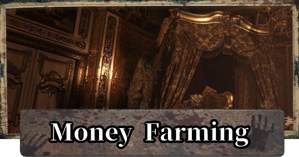 RE8 | Money (Lei) Farming Guide - How To Make Money Fast | Resident Evil Village (RE Village) - GameWith