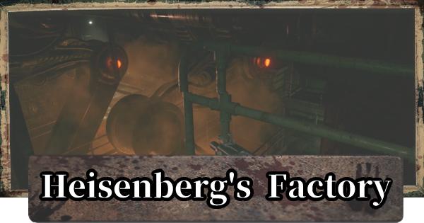 6. Heisenberg's Factory Walkthrough & Map Guide