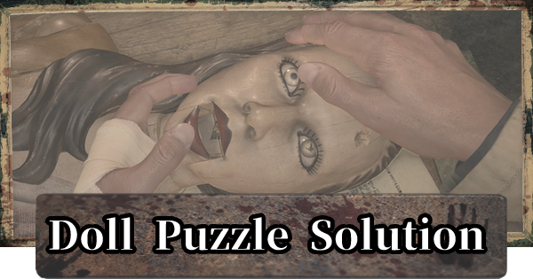 RE8 | Doll Puzzle - How To Solve | Resident Evil Village (RE Village) - GameWith