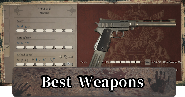 Best Weapons - Upgrades & Tips