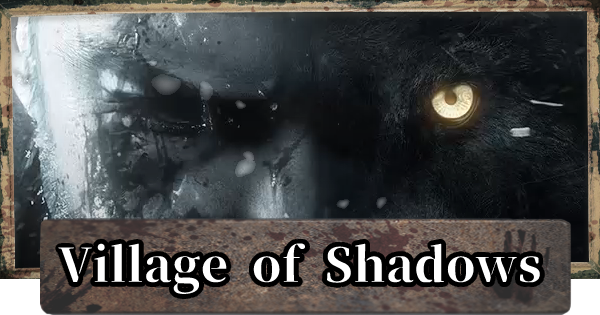 Village Of Shadows Guide - How To Unlock Hardest Difficulty & Tips