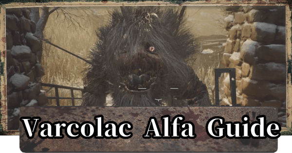 RE8   Werewolf Boss - Varcolac Alfa Guide   Resident Evil Village (RE Village) - GameWith