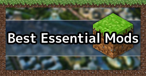 Best Essential Mods List 2021 | Minecraft Mod Guide - GameWith
