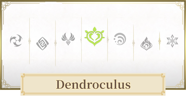 Dendroculus - Release Date & Location Map | Genshin Impact - GameWith