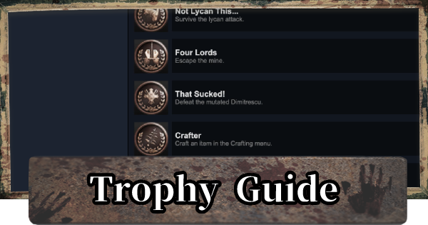 Trophy & Achievements Guide