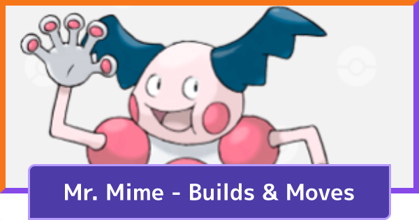 Mr. Mime Build: Best Items & Moveset Guide | Pokemon UNITE - GameWith