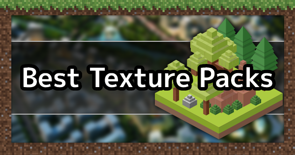 Best Texture Packs List 2021 | Minecraft Mod Guide - GameWith