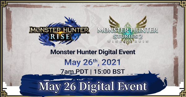 MH Rise | Digital Event 3.0 (May 2021) Summary | MONSTER HUNTER RISE (MHR) - GameWith