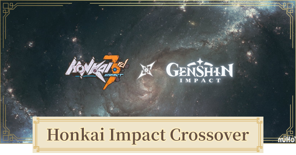 Genshin Impact | Honkai Impact 3rd Crossover - Featured Characters & Skins - GameWith