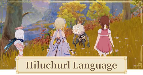 Hilichurl Language Guide - Dictionary & Translator | Genshin Impact - GameWith