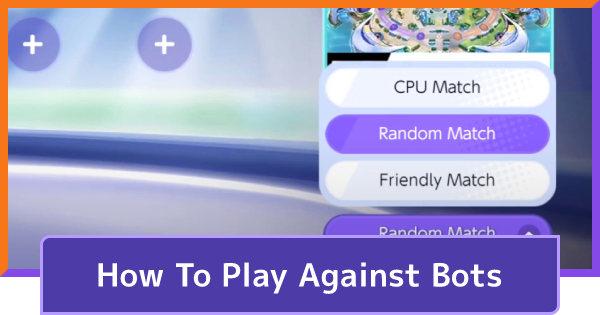 VS Bots - How To Play CPU Match | Pokemon UNITE - GameWith