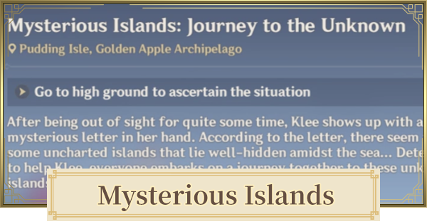 Mysterious Islands (Journey To The Unknown) - Walkthrough Guide   Genshin Impact - GameWith