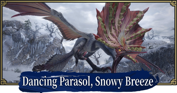 MH Rise | Dancing Parasol, Snowy Breeze - Event Quest | MONSTER HUNTER RISE (MHR) - GameWith