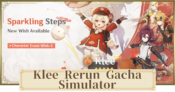 Gacha Simulator for Klee Rerun Banner - Sparkling Steps Wishing Simulator | Genshin Impact - GameWith