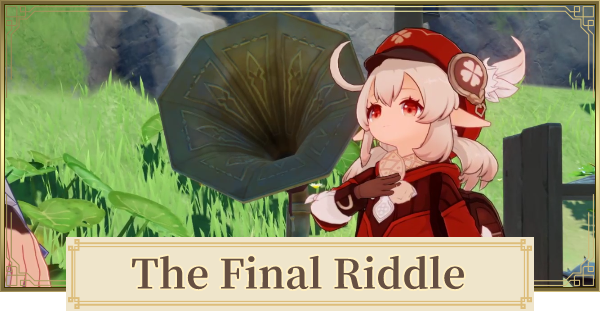 The Final Riddle (A Secret Uncovered) - Release Date & How To Solve   Genshin Impact - GameWith