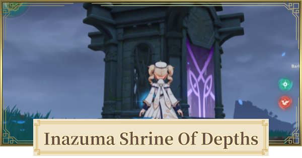Inazuma Shrine of Depths Locations | All Shrine Keys & Map Locations | Genshin Impact - GameWith