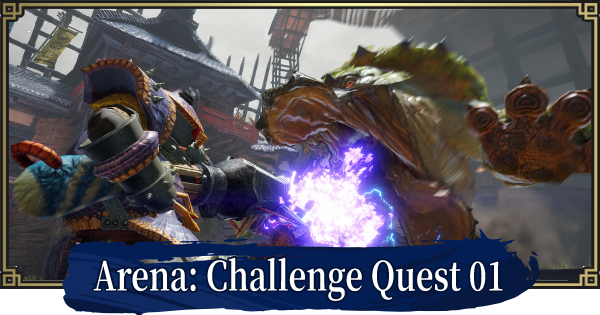 MH Rise | Challenge Quest 01 (Arena) | MONSTER HUNTER RISE (MHR) - GameWith
