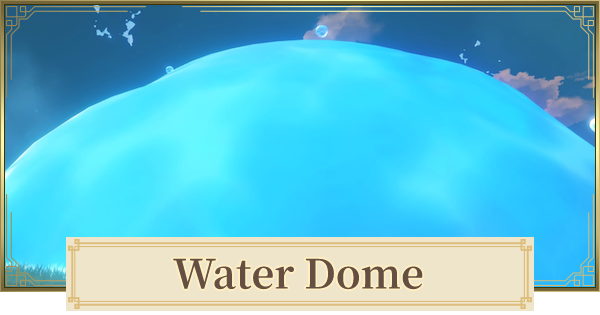 Water Dome In Golden Apple Archipelago - How To Unlock & Secrets   Genshin Impact - GameWith