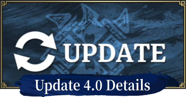MH Rise | 4.0 Update - Release Date & Details | MONSTER HUNTER RISE (MHR) - GameWith