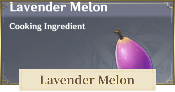 Lavender Melon Location & How To Farm | Genshin Impact - GameWith