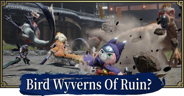 Bird Wyverns Of Ruin? - Event Quest