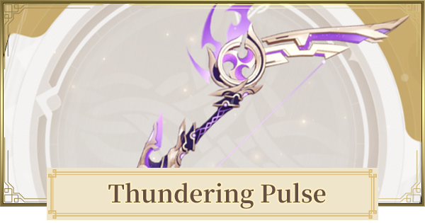 Thundering Pulse  How to Get  & Is It Good?   Genshin Impact - GameWith