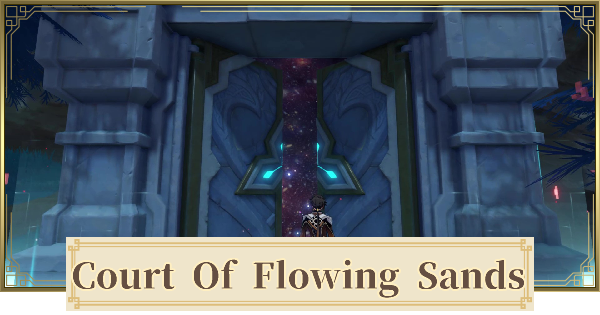 Court Of Flowing Sands Domain Map Location & How To Unlock | Genshin Impact - GameWith