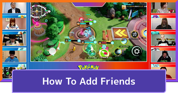 How To Add Friends & Play With Trainers   Pokemon UNITE - GameWith