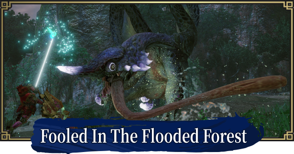 Fooled In The Flooded Forest - Event Quest
