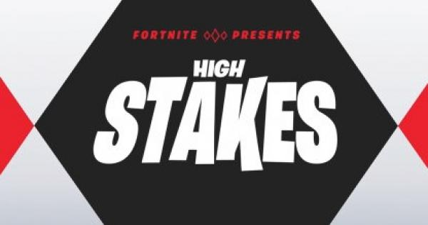 Fortnite | High Stakes Event & Challenge Guide (Updated Sep 15 2018) - GameWith