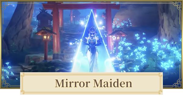 Mirror Maiden Location & Weakness   Genshin Impact - GameWith