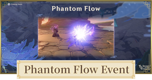Phantom Flow Event Release Date & Gameplay   Genshin Impact - GameWith