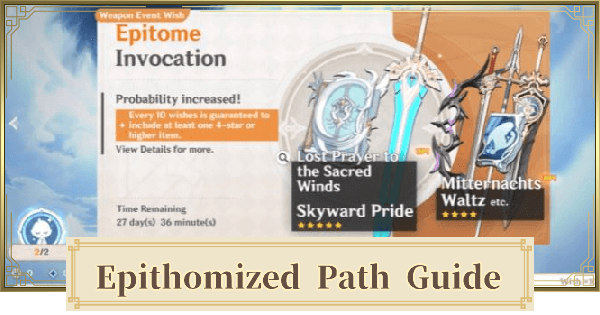 Epitomized Path Guide | New Weapon Banner Feature | Genshin Impact - GameWith