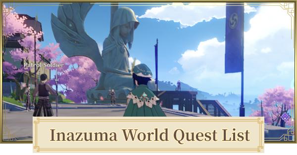 Inazuma World Quest | All World Quest List 2.1 | Genshin Impact - GameWith