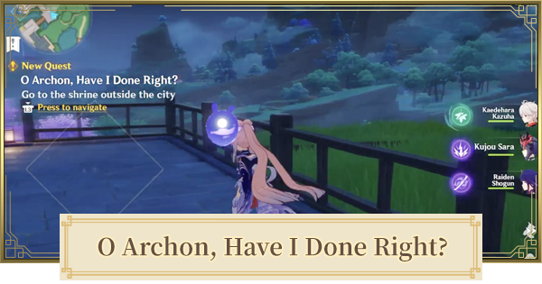 O Archon, Have I Done Right? World Quest Walkthrough Guide