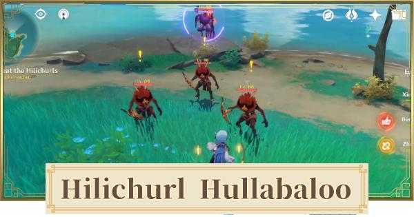 Hilichurl Hullabaloo World Quest Walkthrough Guide   Genshin Impact - GameWith