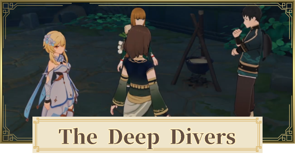 The Deep Divers (The Gourmet Supremos) World Quest Walkthrough Guide | Genshin Impact - GameWith