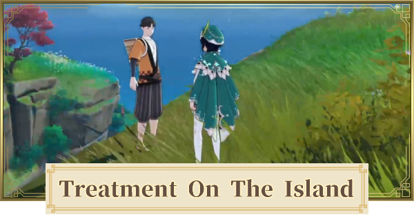 Treatment on the Island World Quest Walkthrough Guide | Genshin Impact - GameWith