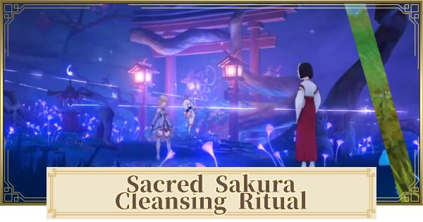 Sacred Sakura Cleansing Ritual World Quest Walkthrough Guide   Genshin Impact - GameWith