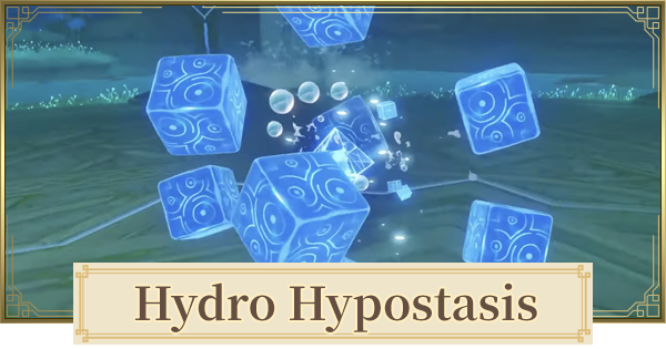 Hydro Hypostasis Drops, Recommended Team & Location | Genshin Impact - GameWith
