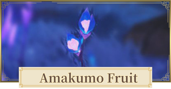 Amakumo Fruit Location & How To Farm | Genshin Impact - GameWith