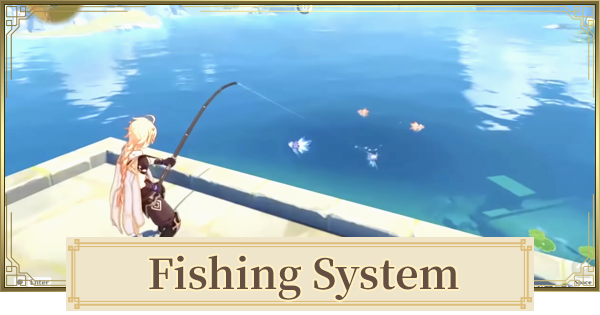 Fishing System, Fishing Spots & Respawn Time Guide   Genshin Impact - GameWith