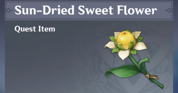 Sun-Dried Sweet Flower   Uses & How To Get   Genshin Impact - GameWith