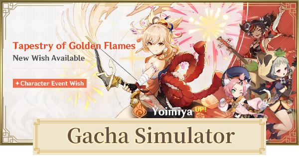 Gacha Simulator for Yoimiya Banner | Tapestry of Golden Flames Wishing Simulator | Genshin Impact - GameWith