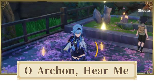 O Archon, Hear Me! World Quest Walkthrough Guide | Genshin Impact - GameWith