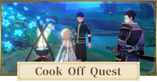 Cook Off (The Gourmet Supremos) Daily Commission Quest Walkthrough Guide   Genshin Impact - GameWith